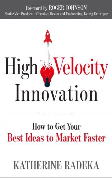 High Velocity Innovation